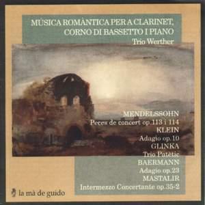 Trios by Mendelssohn, Glinka, Baermann, Mastalir & Klein