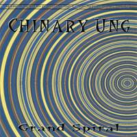 Chinary Ung: Grand Spiral