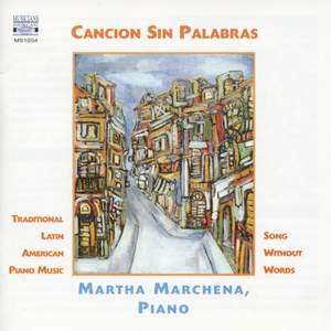 Cancion Sin Palabras: Traditional Latin American Piano Music