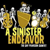 A Sinister Endeavor