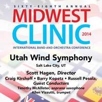2014 Midwest Clinic: Utah Wind Symphony (Live)