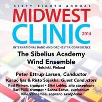 2014 Midwest Clinic: Sibelius Academy Wind Ensemble (Live)