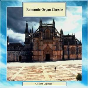 Golden Classics. Romantic Organ Classics