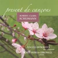 Robert i Clara Schumann: Present de cançons