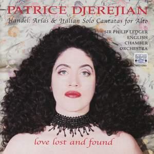 Love Lost and Found - Handel: Arias & Italian Solo Cantatas