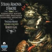 Strana Armonia d'Amore, Vol. 2