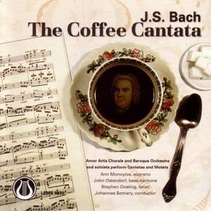 JS Bach: The Coffee Cantata, Cantatas 158 & 211 and Motets
