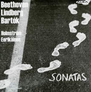 Beethoven, Lindberg & Bartók: Sonatas