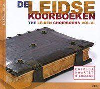 The Leiden Choirbooks Volume 6