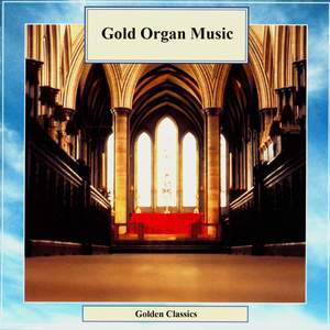 Golden Classics. Gold Organ Music