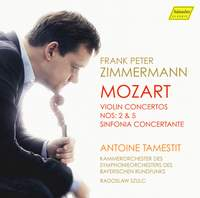 Mozart: Violin Concertos Nos 2 & 5 and Sinfonia Concertante