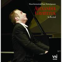 Alexander Gavrylyuk: In Recital