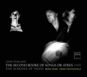 Dowland: The Second Booke of Songs or Ayres