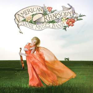 Annie Moses Band: American Rhapsody Product Image