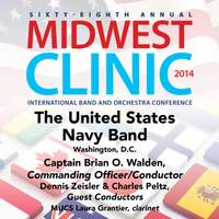 2014 Midwest Clinic: The United States Navy Band (Live)