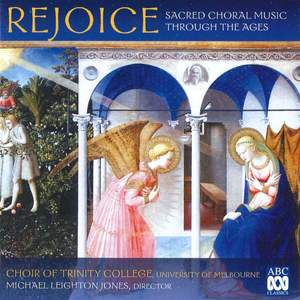 Rejoice: Sacred Choral Music Through the Ages