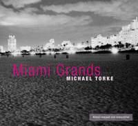 Torke: Miami Grands