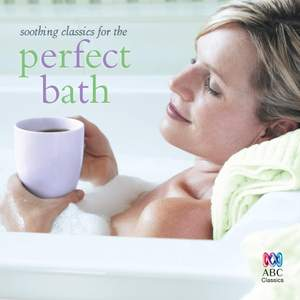 Soothing Classics for the Perfect Bath