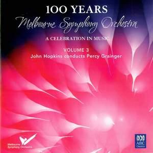 MSO – 100 Years Vol 3: John Hopkins conducts Percy Grainger