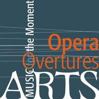 Music For The Moment: Opera Overtures
