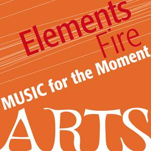Music For The Moment: Elements Of Fire