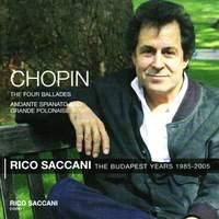Chopin: Andante Spianato and Grande Polonaise & The Four Ballades