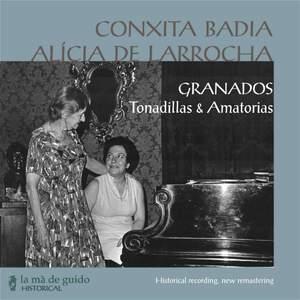 Granados: Tonadillas & Amatorias