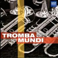 Tromba Mundi - Music for Trumpets