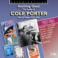 Anything Goes! The Songs of Cole Porter: Hiss 55 Finest (1927-1961)
