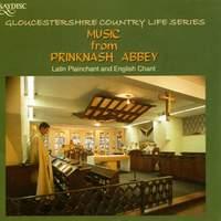 Music from Prinknash Abbey : Latin Plainchant and English Chant