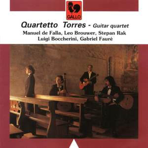 Falla - Brouwer - Rak - Boccherini - Fauré: Guitar Quartet