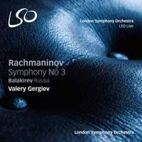 Rachmaninov: Symphony No. 3 & Balakirev: Russia