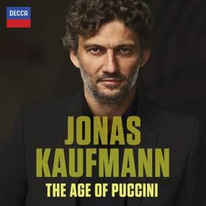 The Age of Puccini: Jonas Kaufmann