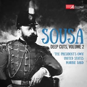 Sousa: Deep Cuts, Vol. 2