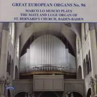 Great European Organs No. 96: The Matz and Luge Organ of St Bernard's Church, Baden-Baden