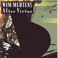 Wim Mertens: After Virtue
