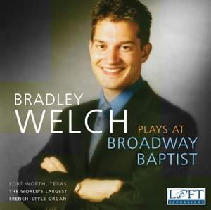 Bradley Welch Plays at Broadway Baptist