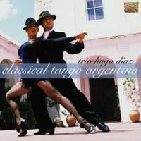 Trio Hugo Diaz: Classical Tango Argentino