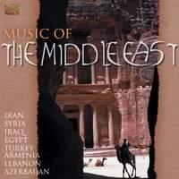 Music of the Middle East - Iran, Syria, Iraq, Egypt, Turkey, Armenia, Lebanon à