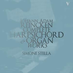 Reincken: Complete Harpsichord & Organ Works