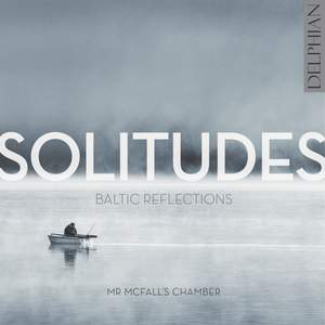 Solitudes: Baltic Reflections