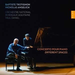 Baptiste Trotignon: Piano Concerto 'Different Spaces'