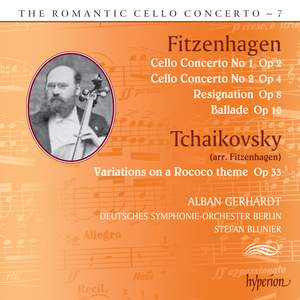 The Romantic Cello Concerto, Vol. 7: Fitzenhagen & Tchaikovsky