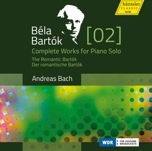 Bartók: Complete Works for Piano Solo Volume 2
