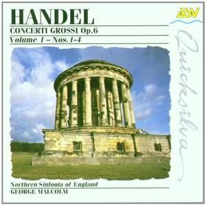 Handel: Concerti Grossi Op. 6, Vol. 1 - Nos. 1 - 4