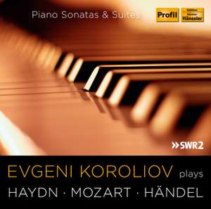 Evgeni Koroliov plays Haydn, Mozart & Händel