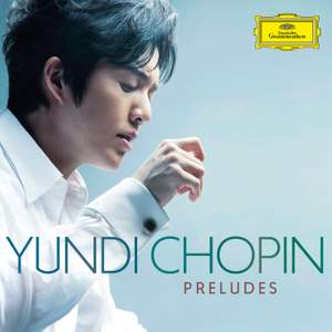 Yundi: The Complete Chopin Preludes Product Image