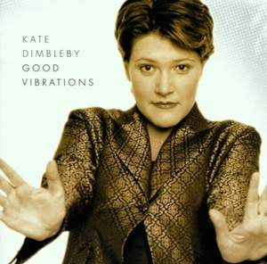 Kate Dimbleby: Good Vibrations