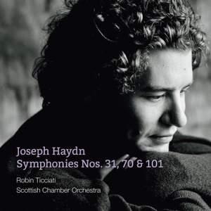 Haydn: Symphonies Nos. 31, 70 & 101