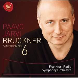 Bruckner: Symphony No. 6 in A major